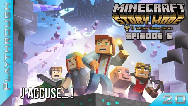 Playthrough - Minecraft Story Mode - Episode 6 - Partie 4