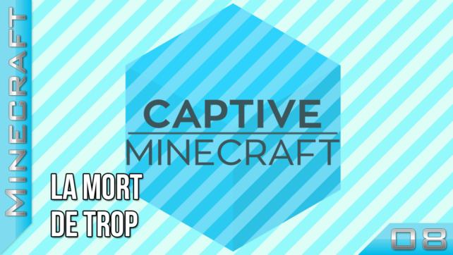 Captive Minecraft I - Episode 8