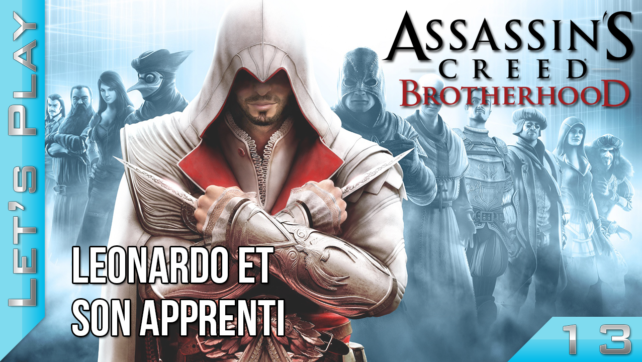 Let's Play - Assassin's Creed Brotherhood - Episode 13